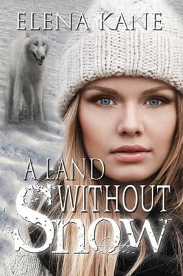 A Land Without Snow (Paperback)