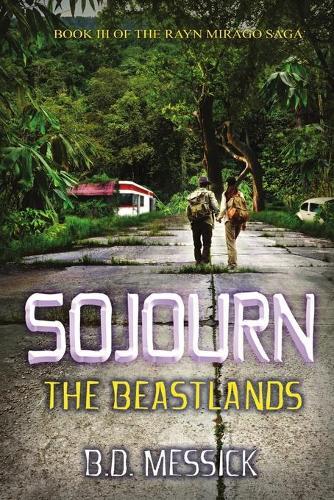 Sojourn: The Beastlands (Paperback)