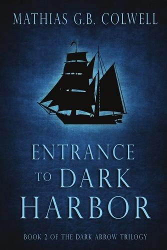 Entrance to Dark Harbor (Paperback)