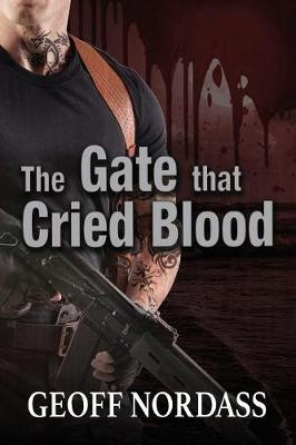 The Gate That Cried Blood (Paperback)