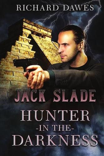 Jack Slade, Hunter in the Darkness (Paperback)