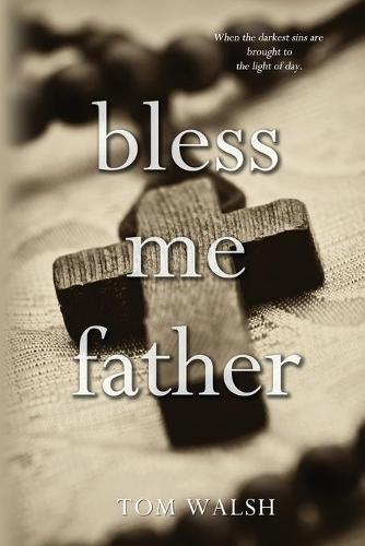 Bless Me Father (Paperback)