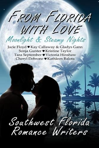 From Florida with Love: Moonlight & Steamy Nights (Paperback)