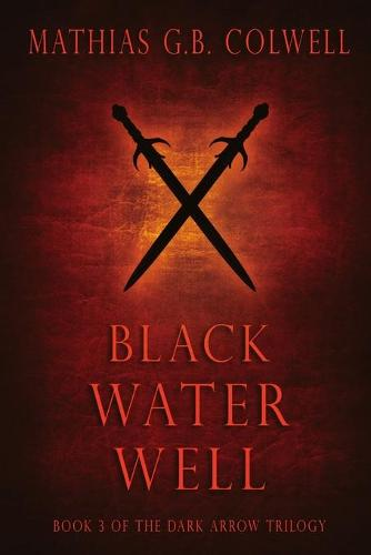 Black Water Well (Paperback)