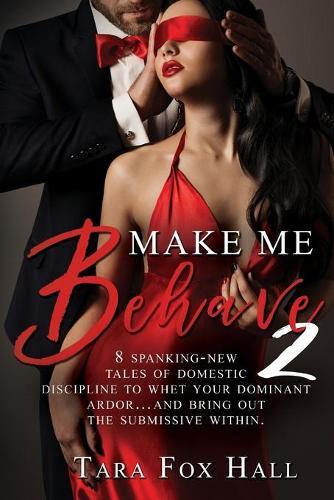 Make Me Behave 2 (Paperback)