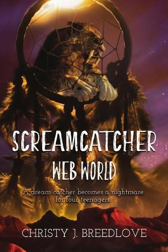 Screamcatcher: Web World (Paperback)