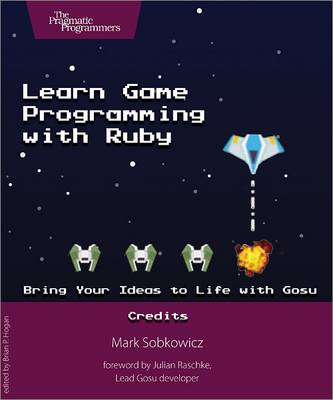 Learn Game Programming with Ruby (Paperback)