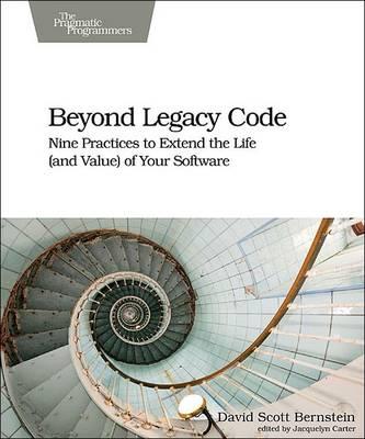 Beyond Legacy Code (Paperback)