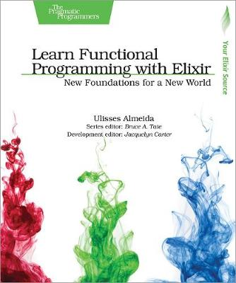 Learn Functional Programming with Elixir (Paperback)