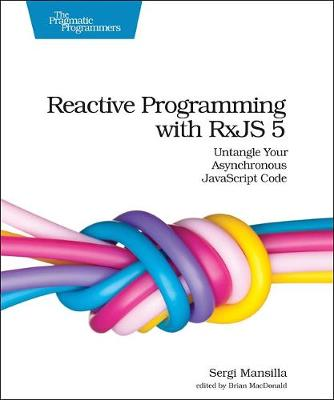 Reactive Programming with RxJS (Paperback)