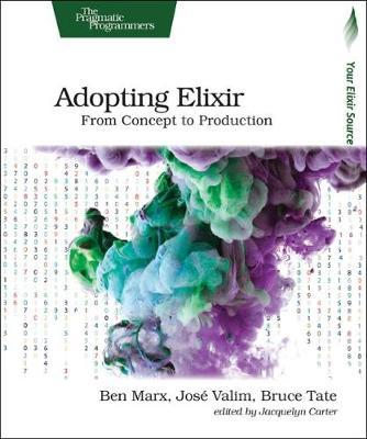 Adopting Elixir (Paperback)