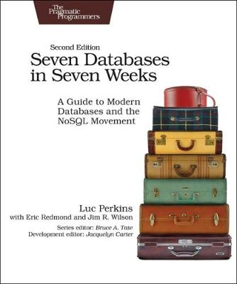 Seven Databases in Seven Weeks 2e (Paperback)