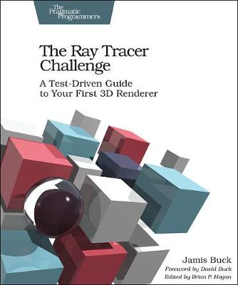 The Ray Tracer Challenge (Paperback)