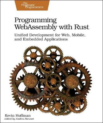 Programming WebAssembly with Rust (Paperback)