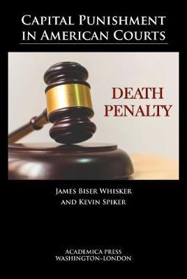 Capital Punishment in American Courts (Hardback)