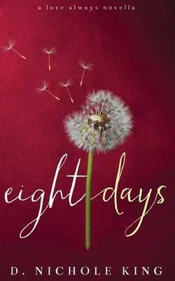 Eight Days (Paperback)