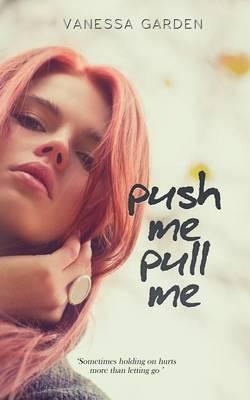 Push Me, Pull Me (Paperback)