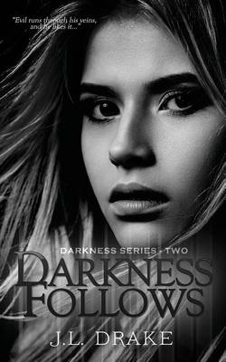 Darkness Follows (Paperback)