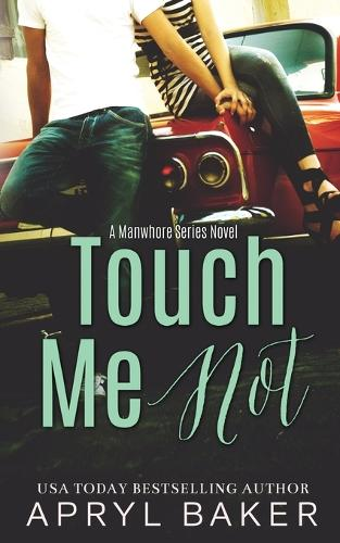 Touch Me Not (Paperback)