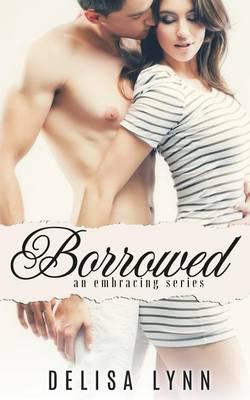 Borrowed (Paperback)