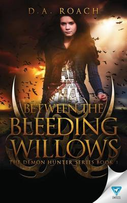 Between the Bleeding Willows (Paperback)
