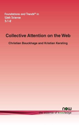 Collective Attention on the Web - Foundations and Trends in Web Science (Paperback)