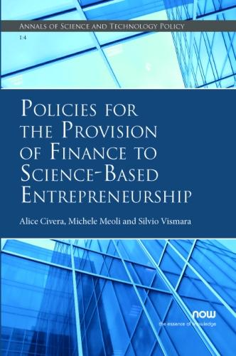 Policies for the Provision of Finance to Science-Based Entrepreneurship - Annals of Science and Technology Policy (Paperback)