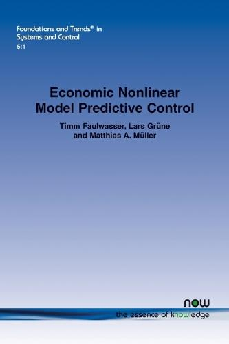 Economic Nonlinear Model Predictive Control - Foundations and Trends in Systems and Control (Paperback)