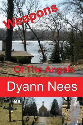 Weapons of the Angels (Paperback)