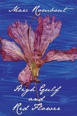 High Gulf and Red Flower (Paperback)