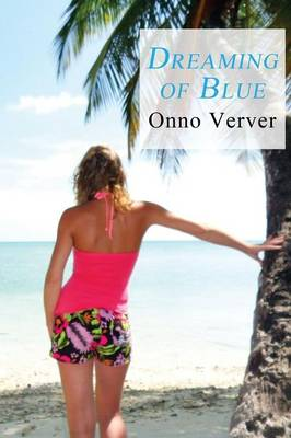 Dreaming of Blue (Paperback)