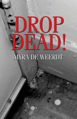 Drop Dead! (Paperback)