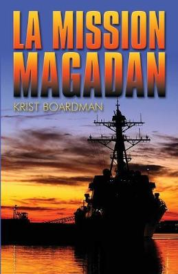 La Mission Magadan (French) (Paperback)