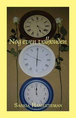 Nog Even Volhouden (Paperback)