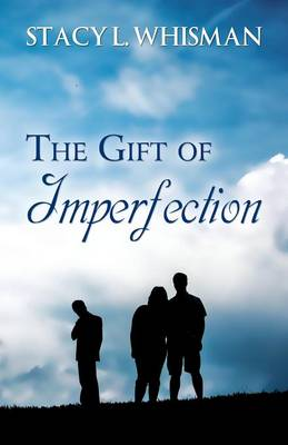The Gift of Imperfection (Paperback)