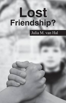 Lost Friendship? (Paperback)