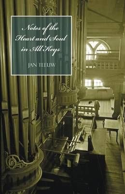 Notes of the Heart and Soul in All Keys (Paperback)