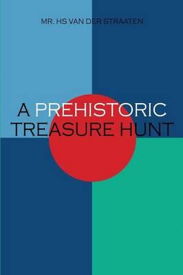 A Prehistoric Treasure Hunt (Paperback)
