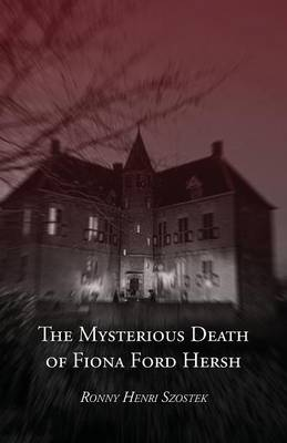 The Mysterious Death of Fiona Ford Hersh (Paperback)