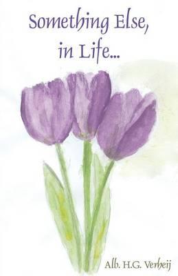 Something Else, in Life... (Paperback)