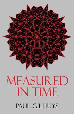 Measured in Time (Paperback)