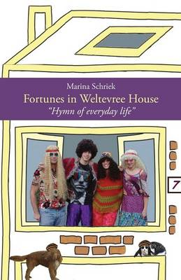 Fortunes in Weltevree House: Hymn of Everyday Life (Paperback)