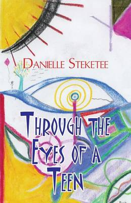 Through the Eyes of a Teen (Paperback)