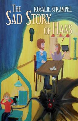 The Sad Story of Hans (Paperback)