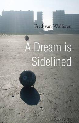 A Dream Is Sidelined (Paperback)