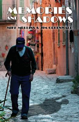 Memories and Shadows (Paperback)