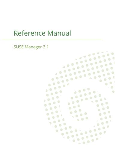 Suse Manager 3.1: Reference Manual (Paperback)