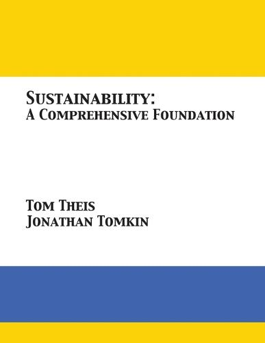 Sustainability: A Comprehensive Foundation (Paperback)