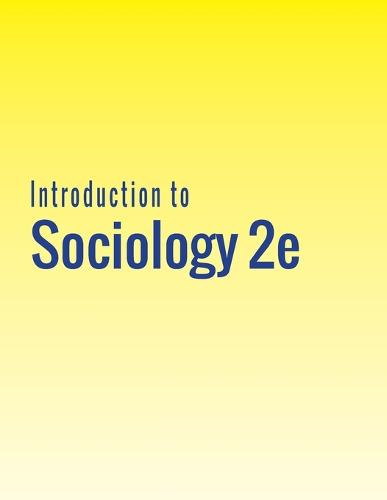 Introduction to Sociology 2e (Paperback)