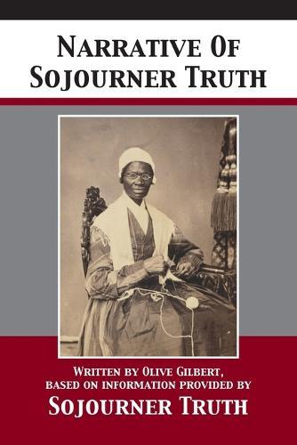 Narrative Of Sojourner Truth (Paperback)